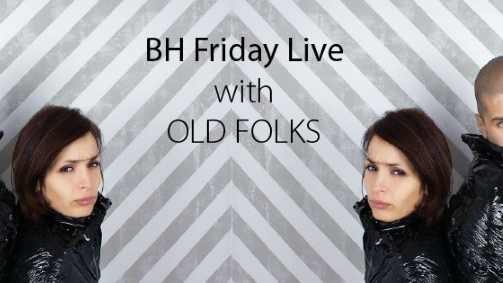 25 Март 2016 - BH Friday Live with Old Folks