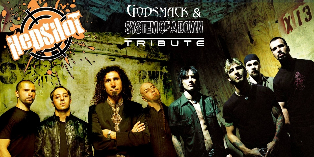 Godsmack & System Of A Down Tribute by Hedshot в MAX Club